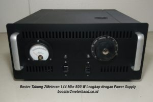 Booster Tabung 2 Meter Band 144 Mhz 500 W Lengkap dengan Power Supply Tinggal Colok Listrik