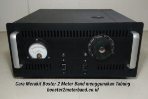 Produk Booster 2 Meter Band menggunakan Tabung